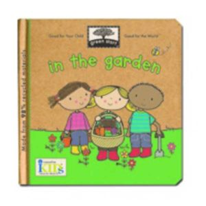 In the Garden (innovativeKids Green Start book)